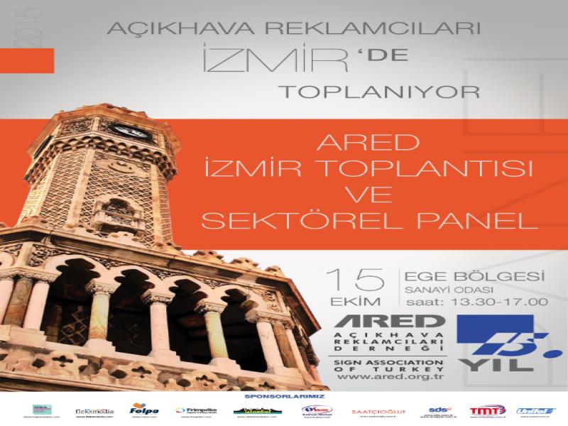 ARED İzmir İl Toplantısı ve Sektörel Panel
