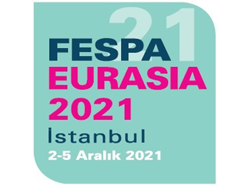 FESPA Eurasia 2-5 Aralık 2021'e ertelendi