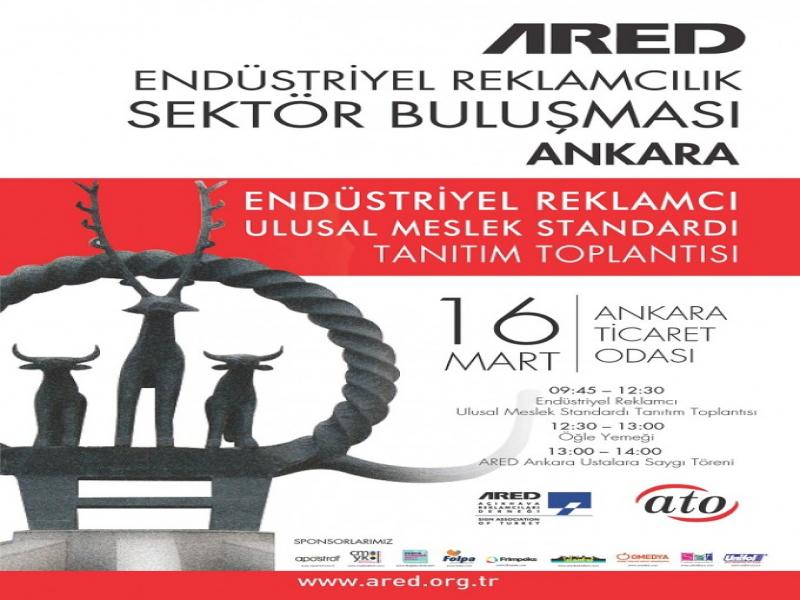 ARED Endüstriyel Reklamcılık Sektör Buluşması 16 Mart'ta!