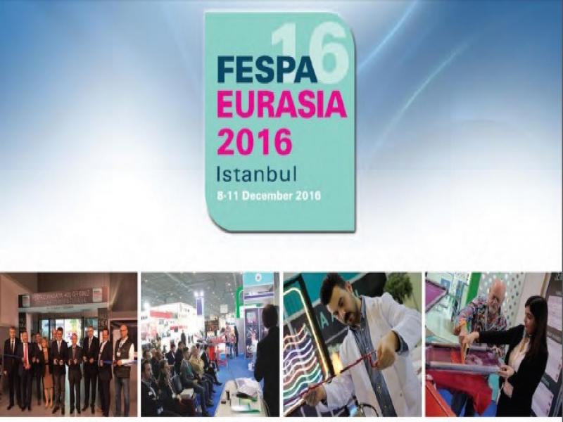 FESPA EURASIA 2016 KAPSAMLI FUAR PROGRAMIYLA ZİYARETÇİLERİNİ BEKLİYOR