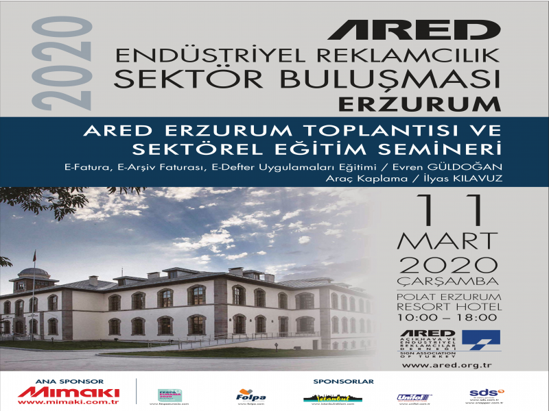 ARED Erzurum Toplantısı ve Sektörel Eğitim Semineri
