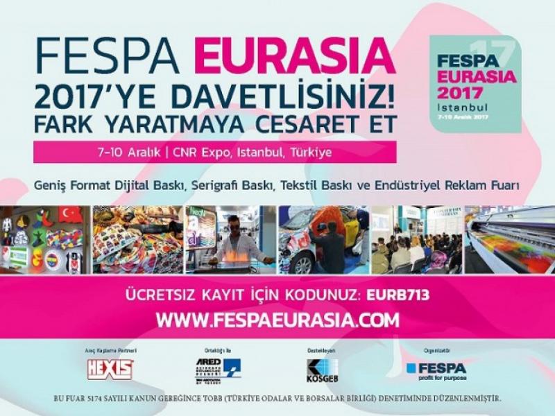 FESPA Eurasia 2017'ye Davetlisiniz
