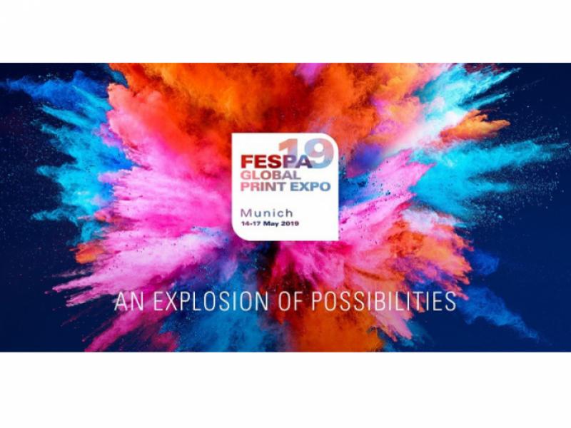 FESPA Global Print Expo 2019 'An Explosion of Possibilities' Temasıyla Münih'te