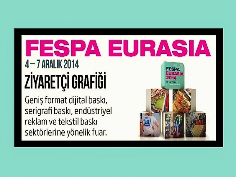 FESPA Eurasia 2014 İnfografik Fuar Raporu
