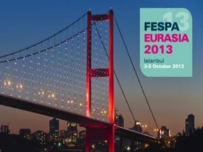 FESPA Eurasia 2013 İçin Ön Kayıt Yaptırın