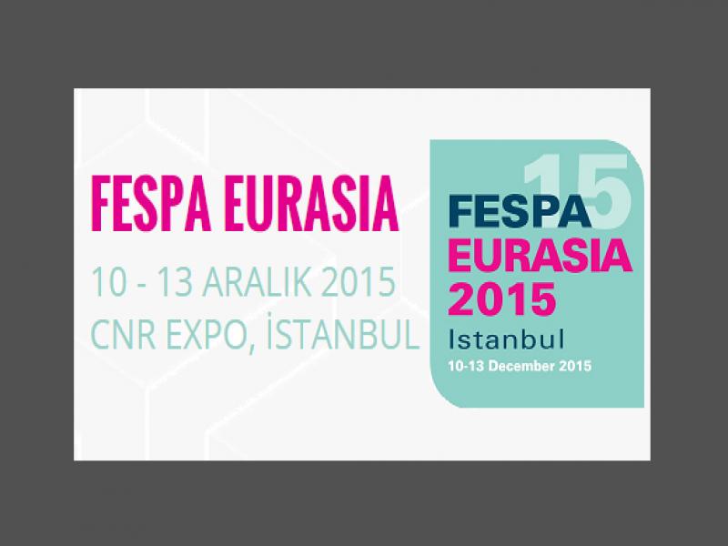 FESPA Eurasia Başarısını 2015'te de Sürdürüyor